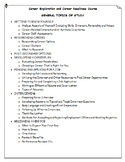 Career Education: Career Exploration & Readiness Course- General Topics of Study