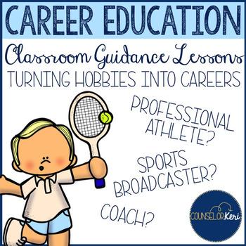 Career Education Classroom Guidance Lesson: Turning Hobbie