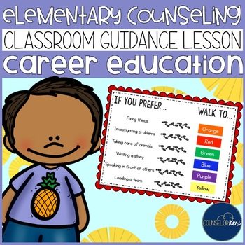 Career Education Classroom Guidance Lesson for Elementary Counseling