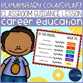 Career Education Classroom Guidance Lesson for School Counseling Pineapple