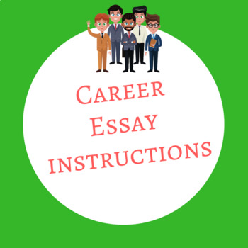Career Essay Instructions in WORD DOC