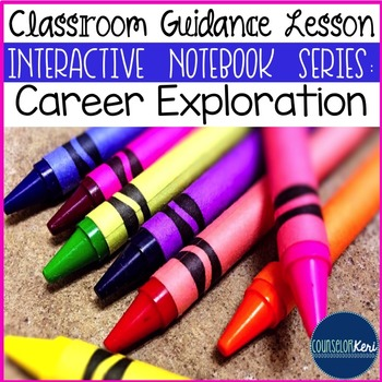 Career Exploration Classroom Guidance Lesson (Upper Elementary)