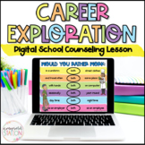 Career Exploration Digital Lesson for School Counseling #d