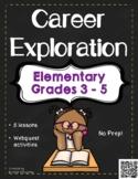 Career Exploration Elementary Gr. 3-5