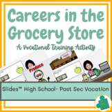 Career Exploration: Grocery Store