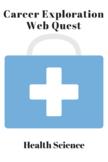 Career Exploration - Health Science