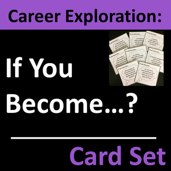 Career Exploration Card Set Group Activity, Employment, or Homeroom Activity