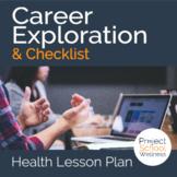 Career Exploration & Checklist - - No Prep Lesson Plan, Middle School Health