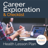Career Exploration & Checklist - - No Prep Lesson Plan, Mi