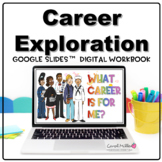Career Exploration Lesson and Career Research Workbook