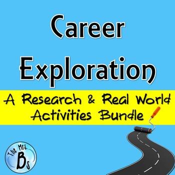 Career Exploration: Research & Real World Activities Bundl