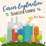 Career Exploration Semester Course