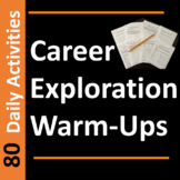 Career Exploration WarmUps or Bell Ringer Activities