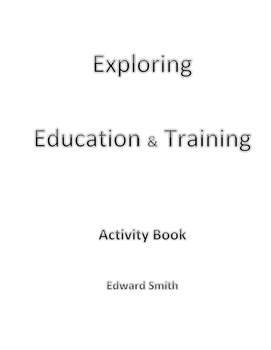 Career Exploration Work Book-Exploring Education & Training Options