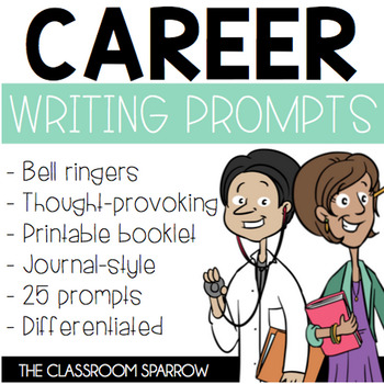 CAREER EXPLORATION: Daily Writing Prompts (Readiness, Reflection, Journal)