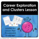 Career Exploration and Clusters Lesson - School Counseling