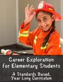 Career Exploration for Elementary: Standards Based Year Long Curriculum