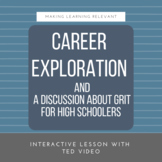 Career Exploration for High Schoolers and a Discussion About Grit