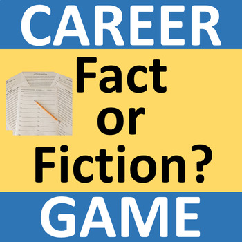 Career Game - Fact or Fiction?
