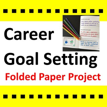 Career Goal Setting Activity Folded Paper Project