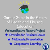 Career Goals Project in the Realm of Health and Physical Education