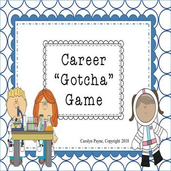 "Career Day Activity:  Career ""Gotcha"" Game"