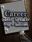 Career Guest Speaker Prep and Questions - Special Education High School