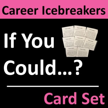 Career Icebreaker, Back to School, or Homeroom Card Set Group Activity