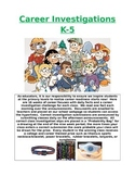 Career Investigations for Elementary Students