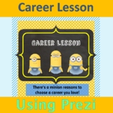 Career Lesson Prezi- Minion Theme