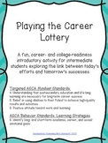 Career Lottery Lesson: Career- and College- Readiness Activity