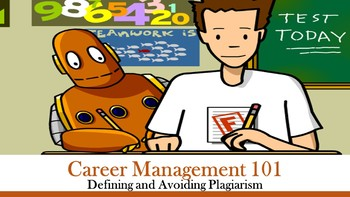 Career Management 101 - Defining and Avoiding Plagiarism Lesson