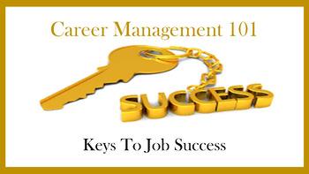 Career Management 101:  Key to Job Success Lesson