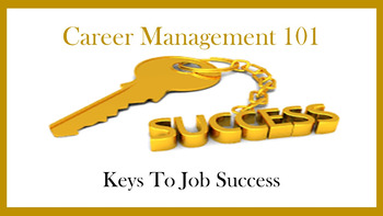 Career Management 101:  Key to Job Success Lesson