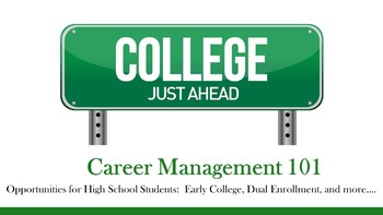 Career Management 101 - Opportunities for High School Students Lesson