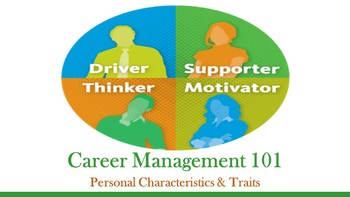 Career Management 101:  Personal Characteristics and Traits