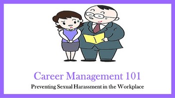 Career Management 101:  Preventing Sexual Harassment in th