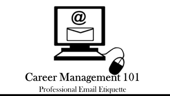 Career Management 101 - Professional Email Etiquette