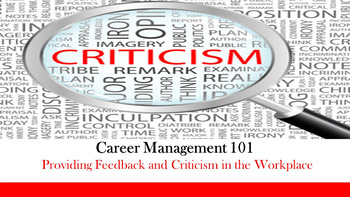 Career Management 101 - Providing Feedback and Criticism in the Workplace Lesson