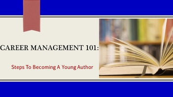 Career Management 101:  Steps To Becoming A Young Author Lesson