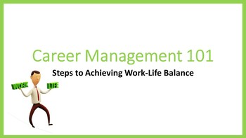 Career Management 101:  Steps to Achieving Work-Life Balance