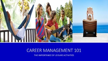 Career Management 101:  The Importance of Leisure Activities Lesson