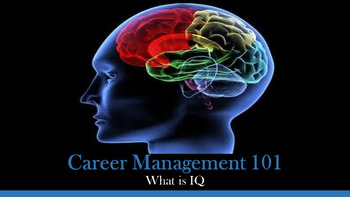 Career Management 101:  What is IQ Lesson