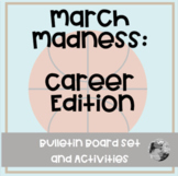 Career March Madness: Bulletin Board and Activity Set