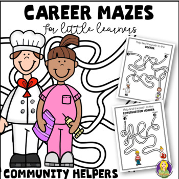 Career Mazes For Little Learners--Community Helpers