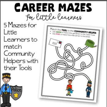 Career Mazes For Little Learners--Community Helpers and Tools