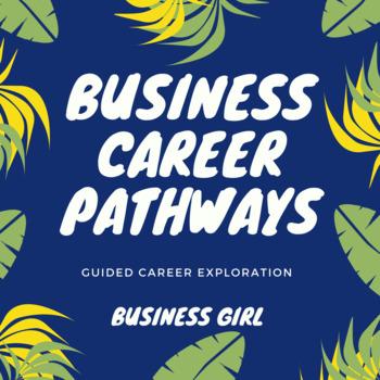 Business Career Pathways Exploration