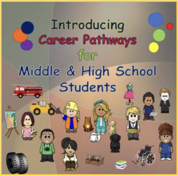 Career Pathways for Middle and High School Students