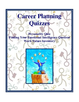 Career Planning Quizzes: Personality, Emotional Intelligence, Values
