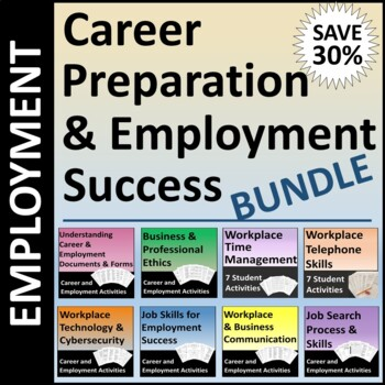 Career Preparation and Employment Success Job Skills BUNDLE